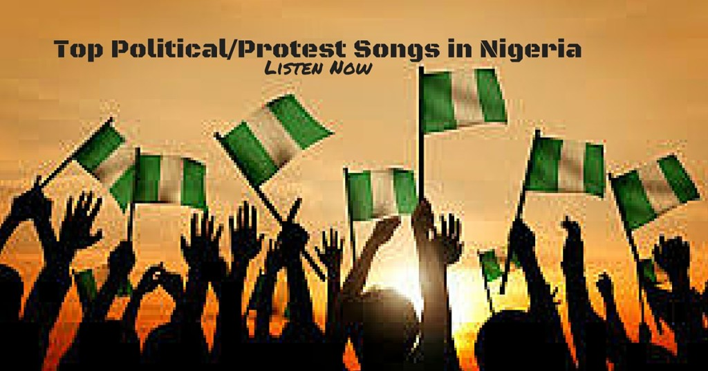 Political Songs that describes the situation in Nigeria