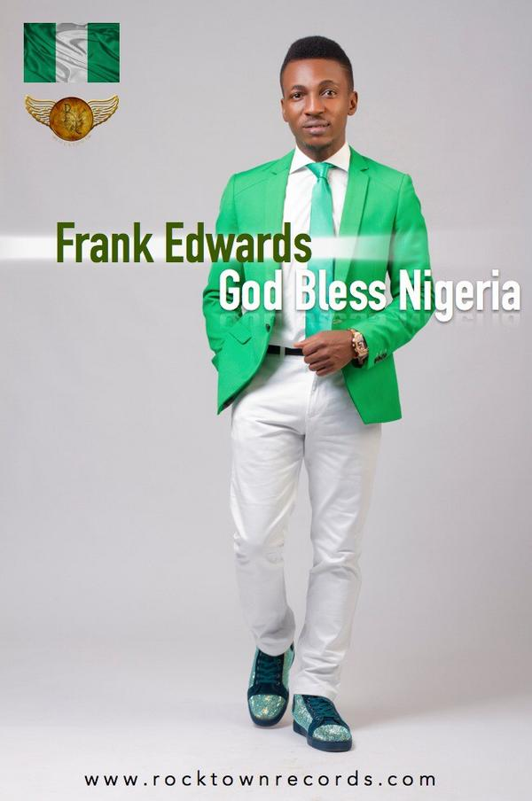God Bless Nigeria by Frank Edwards